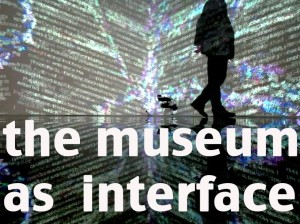 The museum as interface - 10 May (2)